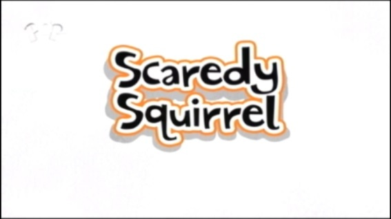 Scaredy Squirrel title card.jpg