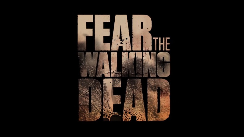 Fear the Walking Dead-Title.jpg
