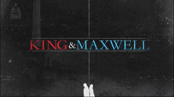 King & Maxwell-title.png