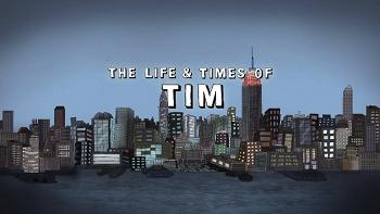 The Life & Times of Tim-Title.jpg